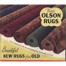 Finer Olson Rugs (1938): Beautiful New Rugs From Old