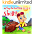 "Childrens picture book: ""WHY DO TURTLES HAVE A SHELL"":Beginner readers, early learning reader (Children 4-8) Bedtime Story(Animal Story:mammals eBook)Kid ... (level-1)Education (Book for kids 5)"