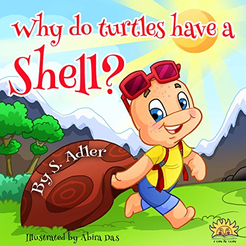 "Childrens picture book: ""WHY DO TURTLES HAVE A SHELL"":Beginner readers, early learning reader (Children 4-8) Bedtime Story(Animal Story:mammals eBook)Kid ... (level-1)Education (Bo"