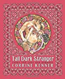 Tall Dark Stranger, Corrine Kenner, 0738705489