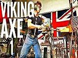 Viking Battle Axe: Part 1