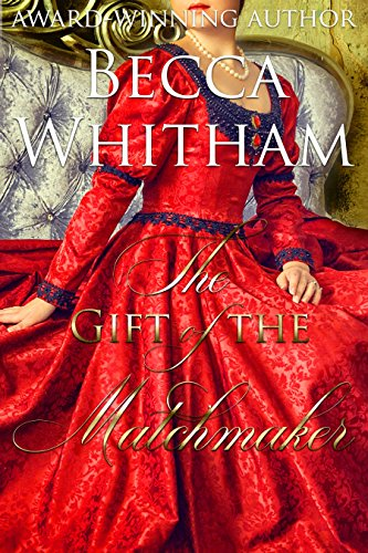The Gift of the Matchmaker (A Merry Matchmaker novella)