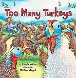 Too Many Turkeys, Linda White, 0823423840