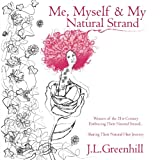 Me, Myself, and MY Natural Strand, Jennifer L. Greenhill, 0615728928