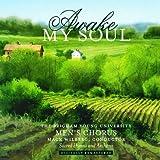 Awake My Soul: Sacred Hymns and Anthems
