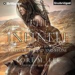 The Infinite: Gates of Thread and Stone, Book 2 | Lori M. Lee