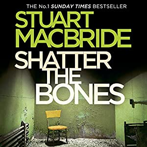 Shatter the Bones Audiobook