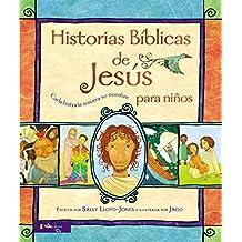 Historias Bíblicas de Jesús para niños: Cada historia susurra su nombre