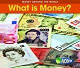 What Is Money?, Rebecca Rissman, 1432910728
