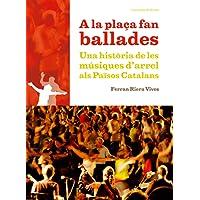 A la plaça fan ballades: Una història