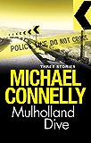 Mulholland Dive: Three Stories (Harry Bosch)