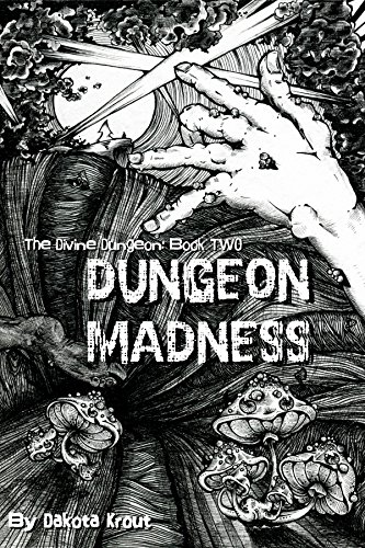 Dungeon Madness (The Divine Dungeon Book 2)