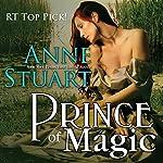 Prince of Magic   Anne Stuart