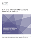 Day One: Juniper Ambassadors' Cookbook 2017 (English Edition)