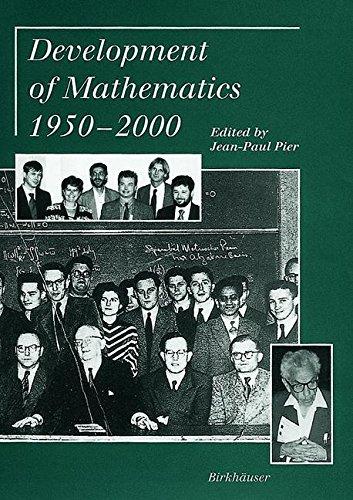 Development of Mathematics, 1950-2000...