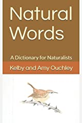 Natural Words: A Dictionary for Naturalists Paperback