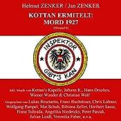Mord 1927 (Kottan ermittelt - Hörspiel 6)   Helmut Zenker, Jan Zenker