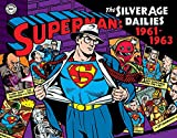 Superman: The Silver Age Newspaper Dailies Volume 2: 1961–1963 (Superman Silver Age Dailies)