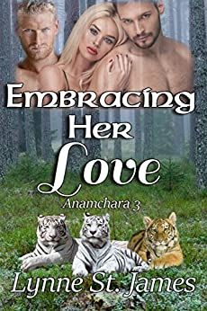Embracing Her Love (Anamchara Book 3) by [St. James, Lynne]