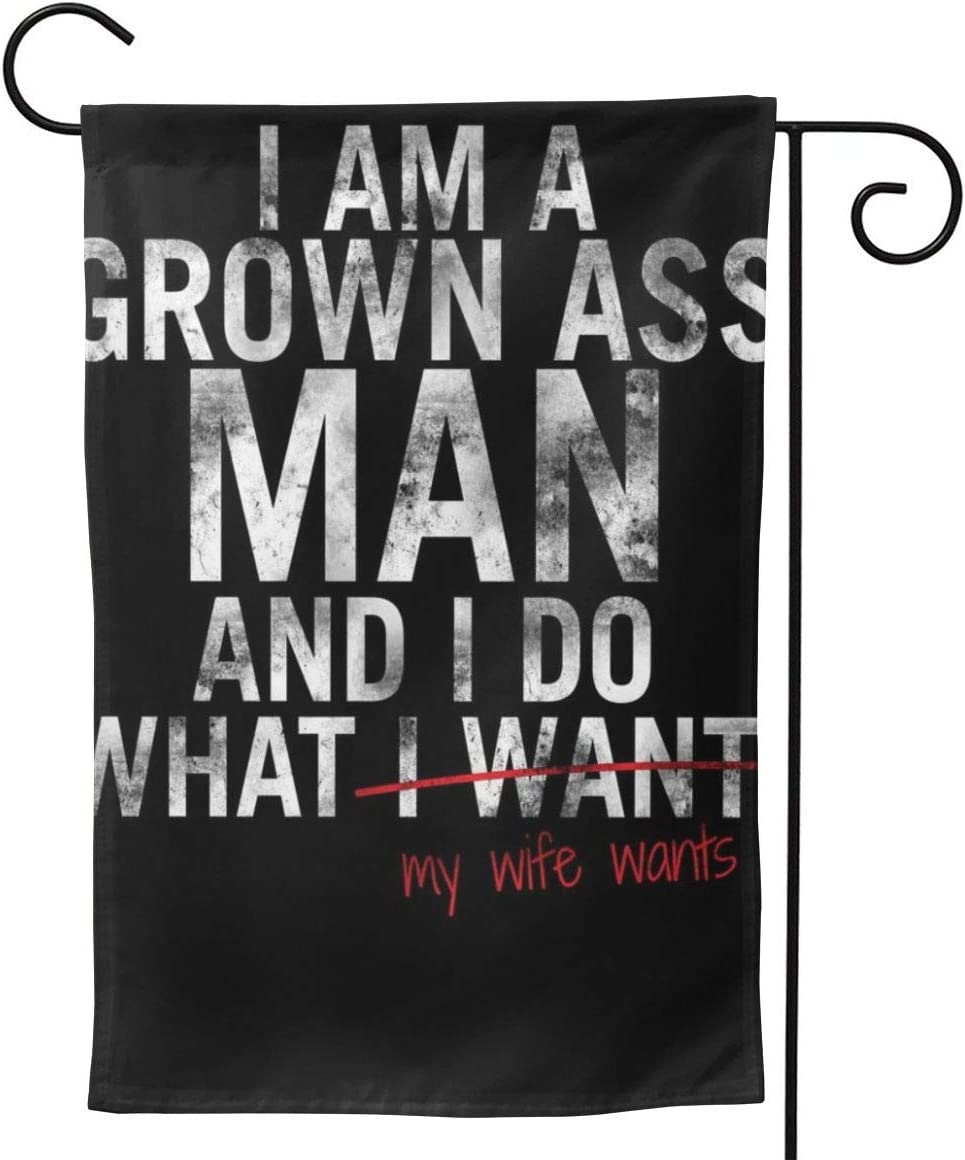 """2 Pcs Garden Flag I'm A Grown Man and I Do What My Wife Wants Poster 28"""""""" X40-Mothers Day, Birthday Gifts for Mom, Dad, Wife, Husband, Daughters, Grandma, Friends"""