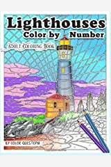 Lighthouses Color by Number Adult Coloring Book: Beautiful Ocean Views and Beach Scenes for Stress Relief and Relaxation (Fun Adult Color By Number Coloring) Paperback