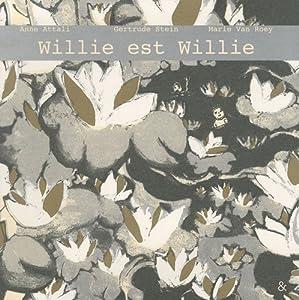 """Afficher """"Willie est willie"""""""