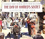 The Day of Ahmed's Secret, Florence Parry Heide and Judith Heide Gilliland, 0688140238