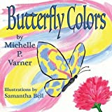 img - for Butterfly Colors book / textbook / text book
