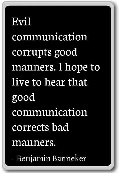 Amazon Evil munication corrupts good manners