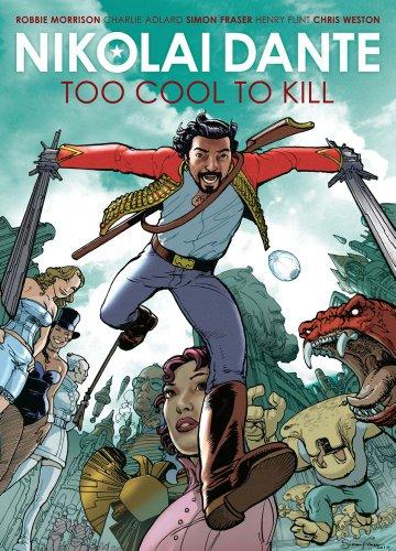Nikolai Dante: Too Cool To Kill (Nikolai Dante (2000 AD))