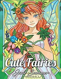 Cute Fairies An Adult Coloring Book With Adorable Fairy Girls Magical Forest Animals