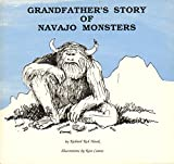 Grandfather's Story of Navajo Monsters, Richard Red Hawk, 0940113112