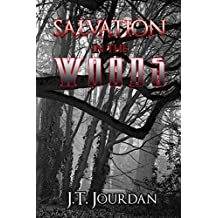 Salvation in the Woods. (English Edition)