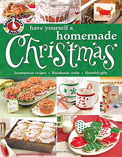 Gooseberry Patch Have Yourself a Homemade Christmas (Gooseberry Patch (Paperback)) (Christmas Homemade Fun Decorations)
