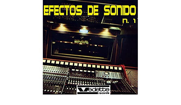 Efectos de Sonido No. 1 by Efectos de Sonido on Amazon Music - Amazon.com