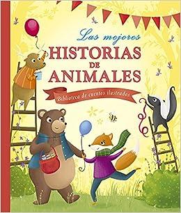 3a9e81445 Las mejores historias de animales  Biblioteca de cuentos ilustrados Cuentos  y ficción  Amazon.es  María Jesús García González  Libros