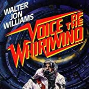 Voice of the Whirlwind | Walter Jon Williams
