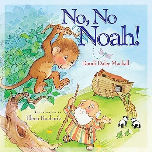 No, No Noah! (I'm Not Afraid)