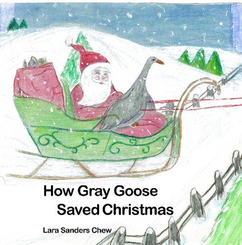How Gray Goose Saved Christmas pdf epub