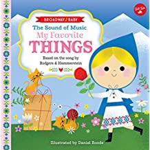 Broadway Baby: The Sound of Music, My Favorite Things: Based on the song by Rodgers & Hammerstein