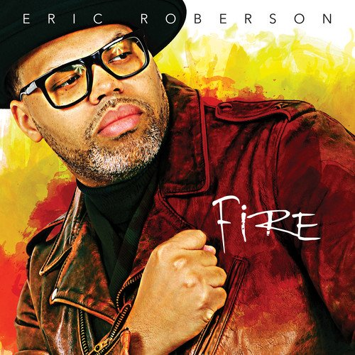 Eric Roberson - Fire (CD)