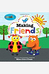 Schoolies: Making Friends: Includes Fun Stickers Paperback