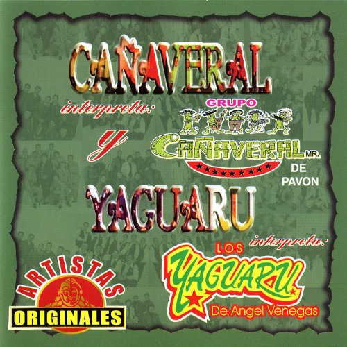 Los Yaguaru Stream or buy for $8.99 · Cañaveral Yaguaru