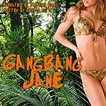 Gangbang Jane: Reluctant Beast Man Gangbang Erotica | Cara Layton