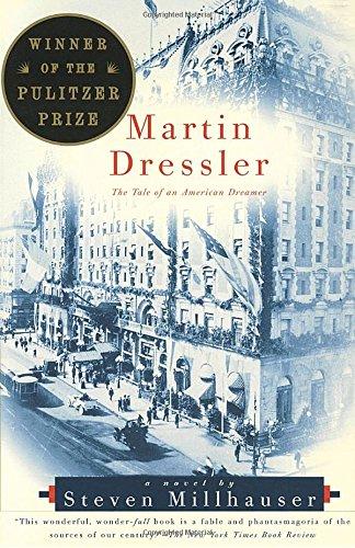 Image of Martin Dressler: The Tale of an American Dreamer