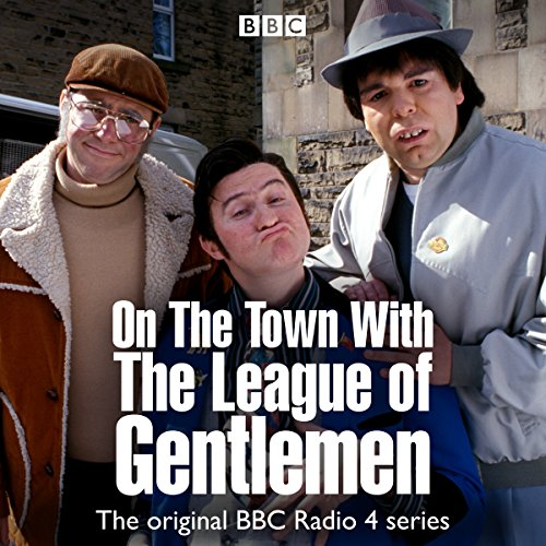 On the Town with The League of Gentlemen (On The Town With The League Of Gentlemen)