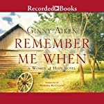 Remember Me When: A Woman of Hope Novel, Book 2 | Ginny Aiken
