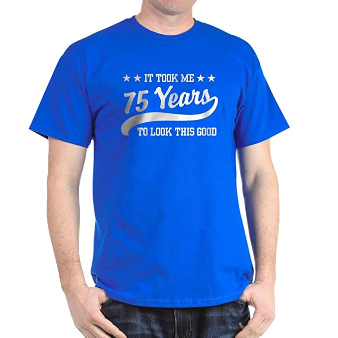 Amazon CafePress Funny 75Th Birthday 100 Cotton T Shirt Clothing
