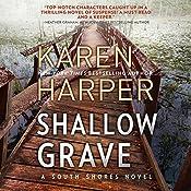 Shallow Grave: South Shores | Karen Harper