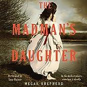 The Madman's Daughter: Madman's Daughter Trilogy, Book 1 | Megan Shepherd